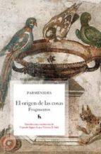 el origen de las cosas: fragmentos-9788424920951