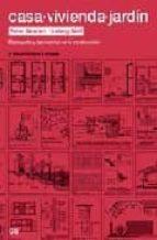 casa, vivienda, jardin: el proyecto y las medidas en la construcc ion-peter neufert-ludwig neff-9788425220951