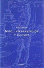 mito, interpretacion y cultura lluis duch 9788425420351