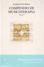 compendio de musicoterapia (vol.  ii) serafina poch blasco 9788425421051