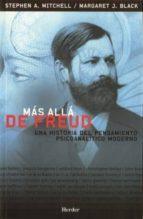 mas alla de freud: una historia del pensamiento psicoanalitico mo derno-stephen mitchell-margaret j. black-9788425423451