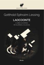 laocoonte o sobre los limites de la pintura y la poesia gotthold ephraim lessing 9788425432651