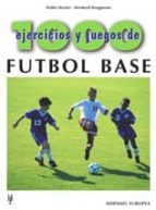 1000 ejercicios y juegos de futbol base walter bucher bernard bruggmann 9788425514951