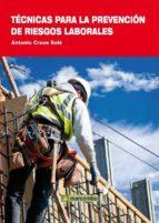 tecnicas para la prevencion de riesgos laborales-antonio creus sole-9788426717351