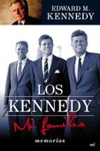 los kennedy: mi familia-edward m. kennedy-9788427036451