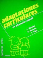 adaptaciones curriculares en educacion infantil r. moreno l. mendez c. ripa 9788427712751