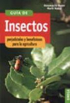 guia de insectos perjudiciales y beneficiosos para la agricultura assumpcio moret marti nadal 9788428208451