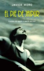 El libro de El pie de jaipur autor JAVIER MORO TXT!