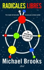 radicales libres (ebook)-michael brooks-9788434400351
