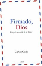 firmado, dios carlos goñi 9788434488151
