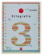 cuaderno de ortografia 3: pauta (1º educacion primaria)-maria del mar cervera-9788434897151