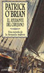 el ayudante del cirujano: una novela de la armada inglesa patrick o brian 9788435016551