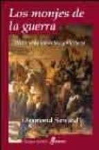 los monjes de la guerra: historia de las ordenes militares desmond seward 9788435026451
