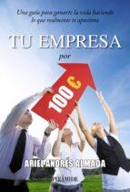 tu empresa por 100 euros ariel andres almada 9788436828351