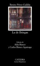 la de bringas (3ª ed.)-benito perez galdos-9788437604251