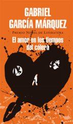 el amor en los tiempos del colera-gabriel garcia marquez-9788439728351