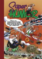 super humor mortadelo nº 25: varias historietas f. ibañez 9788440664051