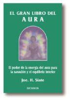 el gran libro del aura joe h. slate 9788441405851