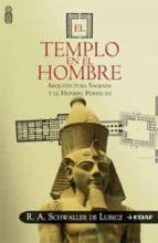 el templo en el hombre: arquitectura sagrada y el hombre perfecto-r.a. schwaller de lubicz-9788441419551