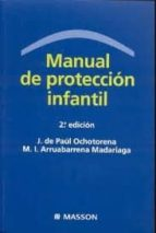 manual de proteccion infantil (2ª ed) joaquin de paul ochotorena 9788445821251