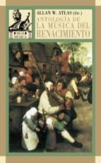 antologia de la musica del renacimiento: la musica en europa occi dental, 1400 1600 9788446016151
