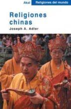 religiones chinas joseph a. adler 9788446018551