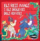 els reis mags i els dolents dels contes (contes desexplicats) martin marina 9788447935451