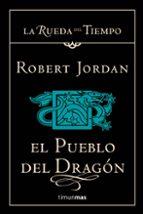 el pueblo del dragon-robert jordan-9788448034351