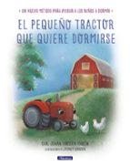 el pequeño tractor que quiere dormirse-carl-johan forssen ehrlin-9788448849351