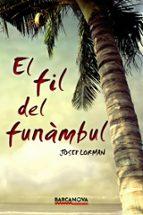 el fil del funàmbul-josep lorman-9788448936051