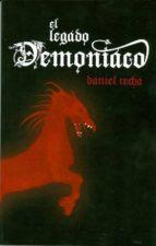 el legado demoniaco daniel recha duran 9788461581351