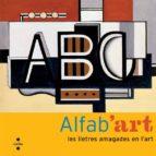 ALFAB ART: LES LLETRES AMAGADES DE L ART