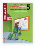 llengua catalana 5. comprensio lectora. destreses basiques. 9788466122351