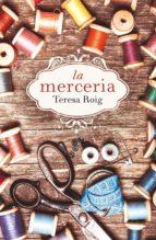 la merceria-teresa roig omedes-9788466420051