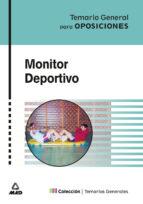monitor deportivo: temario general para oposiciones 9788466512251