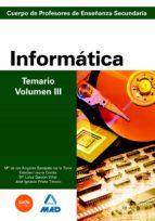 cuerpo de profesores de enseñanza secundaria: informatica: temari o: volumen iii-9788466580151