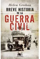 breve historia de la guerra civil-helen graham-9788467020151