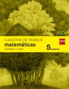 cuaderno matemáticas 2º trimestre savia 5º educacion primaria ed 2014  castellano 9788467570151