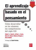 el aprendizaje basado en el pensamiento (ebook-epub) (ebook)-9788467575651