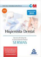 higienista dental del servicio de salud de la comunidad de madrid : test temario especifico 9788467674651