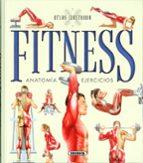 atlas ilustrado fitness, anatomía, ejercicios 9788467737851