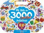 mi libro de 3000 pegatinas ¡geniales! con divertidas actividades 9788467748451