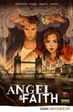 angel & faith vol.1: vivir a pesar de esto joss whedon phil notto 9788467910551