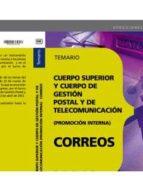 CUERPO SUPERIOR Y CUERPO DE GESTION POSTAL Y DE TELECOMUNICACION. (PROMOCION INTERNA)