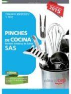 El libro de Pinches de cocina. servicio andaluz de salud (sas). temario específico y test autor VV.AA. DOC!