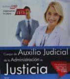 cuerpo de auxilio judicial de la administración de justicia. test-9788468165851