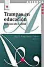 trampas en educacion: el discurso sobre la calidad-9788471337351