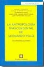 antropologia trascendental de leonardo polo leonardo polo 9788472094451