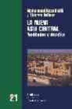 la nueva asia central: realidades y desafios-mohamed djalili reza-9788472902251
