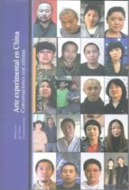 arte experimental en china: conversaciones con artistas laia manonelles moner 9788472905351